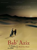 Bab'Aziz: The Prince Who Contemplated His Own Soul