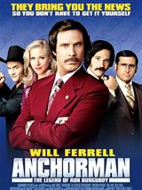 Anchorman : The Legend of Ron Burgundy