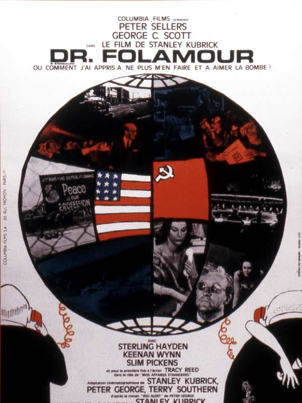 ... Dr. Strangelove or : How I Learned to Stop Worrying and Love the Bomb